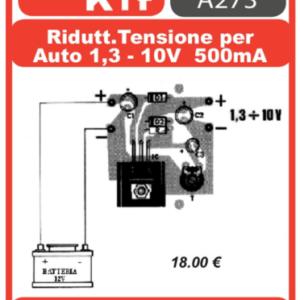 ELSE KIT RS302 Riduttore Tensione per Auto 1,3-10V 500mA Kit elettronico