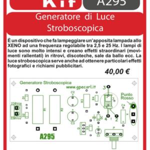 ELSE KIT RS338 Generatore di Luce Stroboscopica KIT elettronico